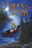 Cover image for Nancy Drew diaries. #6, Secret at Mystic Lake / Carolyn Keene.