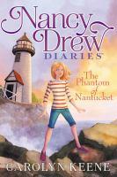 Cover image for Nancy Drew diaries. #7, The phantom of Nantucket / Carolyn Keene.