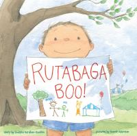 Cover image for Rutabaga boo! / story by Sudipta Bardhan-Quallen ; pictures by Bonnie Adamson.