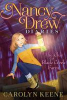 Cover image for Nancy Drew diaries. #9, The clue at Black Creek Farm / Carolyn Keene.