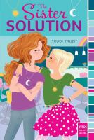 Cover image for The sister solution / by Trudi Trueit.