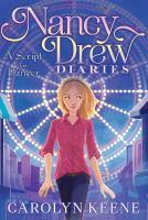 Cover image for Nancy Drew diaries. #10, A script for danger / Carolyn Keene.