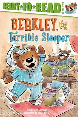 Cover image for Berkley, the terrible sleeper / by Mitchell Sharmat ; illustrated by Renée Kurilla.