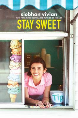 Cover image for Stay sweet / Siobhan Vivian.