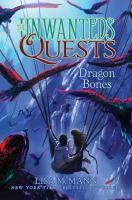 Cover image for Dragon bones / Lisa McMann.
