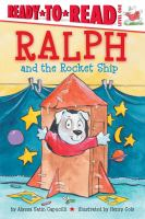 Cover image for Ralph and the rocket ship / by Alyssa Satin Capucilli ; illustrated by Henry Cole.