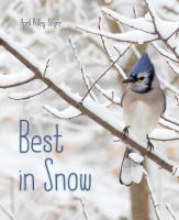 Cover image for Best in snow / April Pulley Sayre.