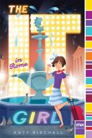 Cover image for The it girl in Rome / Katy Birchall.
