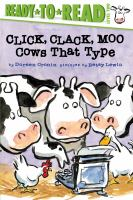 Cover image for Click, clack, moo : cows that type / by Doreen Cronin ; pictures by Betsy Lewin.