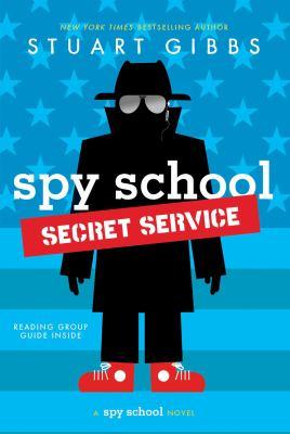 Cover image for Spy school secret service / Stuart Gibbs.