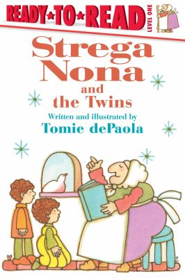 Cover image for Strega Nona and the twins / written and illustrated by Tomie dePaola.