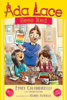 Cover image for Ada Lace sees red / Emily Calandrelli with Tamson Weston ; illustrated by Renee Kurilla.