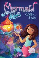 Cover image for Fairy chase / Debbie Dadey ; illustrated by Tatevik Avakyan.