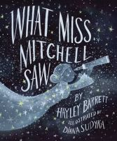 Cover image for What Miss Mitchell Saw