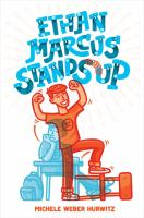 Cover image for Ethan Marcus stands up / by Michele Weber Hurwitz.