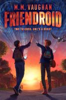 Cover image for Friendroid / M. M. Vaughan.