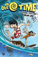 Cover image for Hang ten for dear life! / by Nicholas O. Time.