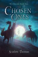 Cover image for The chosen ones / Scarlett Thomas.