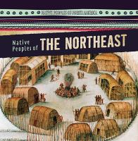Cover image for Native peoples of the Northeast / by Barbara M. Linde.