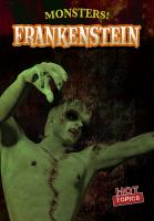 Cover image for Frankenstein / by Frances Nagle.