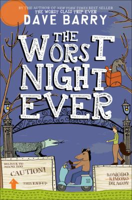 Cover image for The worst night ever / Dave Barry ; illustrated by Jon Cannell.