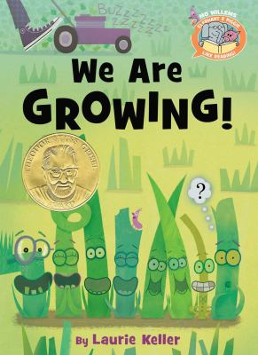 Cover image for We are growing! / by [Mo Willems and] Laurie Keller.