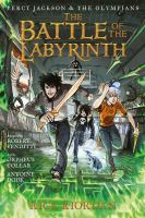 Cover image for The battle of the Labyrinth : the graphic novel / by Rick Riordan / by Rick Riordan ; adapted by Robert Venditti ; art by Orpheus Collar and Antoine Dodé ; lettering by Chris Dickey.