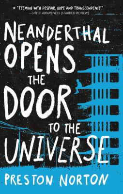 Cover image for Neanderthal opens the door to the universe / Preston Norton.