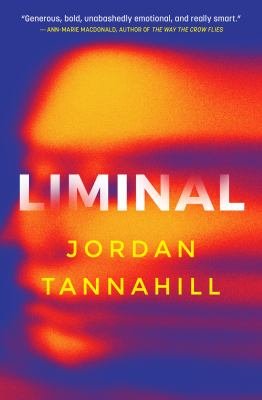 Cover image for Liminal / Jordan Tannahill.