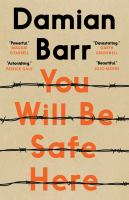 Cover image for You will be safe here [book club set] / Damian Barr.