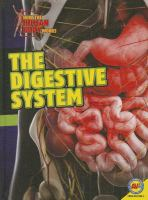 Cover image for The digestive system / by Simon Rose.
