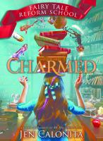Cover image for Charmed / Jen Calonita.