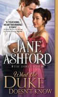 Cover image for What the duke doesn't know / Jane Ashford.