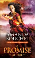 Cover image for A promise of fire / Amanda Bouchet.