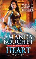 Cover image for Heart on fire / Amanda Bouchet.