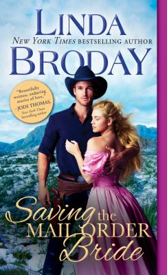 Cover image for Saving the mail order bride / Linda Broday.