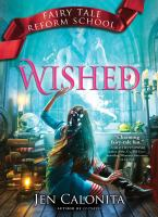 Cover image for Wished / Jen Calonita.
