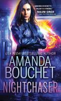Cover image for Nightchaser / Amanda Bouchet.