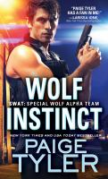 Cover image for Wolf instinct / Paige Tyler.
