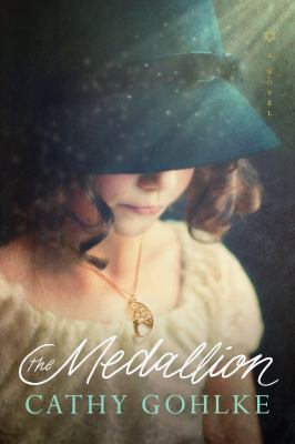 Cover image for The medallion / Cathy Gohlke.