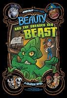 Cover image for Beauty And The Dreaded Sea Beast A Graphic Novel.