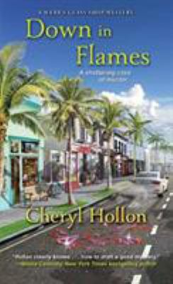 Cover image for Down in Flames A Webb's Glass Shop Mystery.
