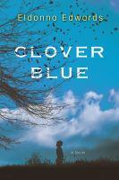 Cover image for Clover Blue / Eldonna Edwards.