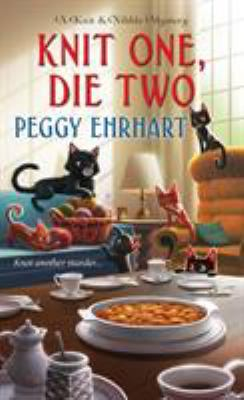 Cover image for Knit one, die two / Peggy Ehrhart.