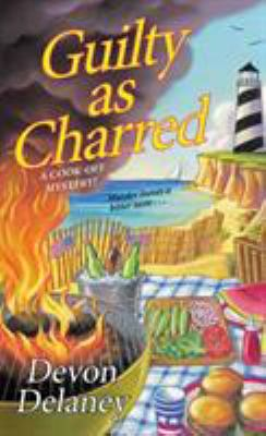 Cover image for Guilty as Charred A Cook-Off Mystery.