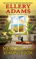 Cover image for Murder in the reading room / Ellery Adams.