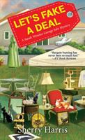Cover image for Let's fake a deal : a Sarah Winston garage sale mystery / Sherry Harris.