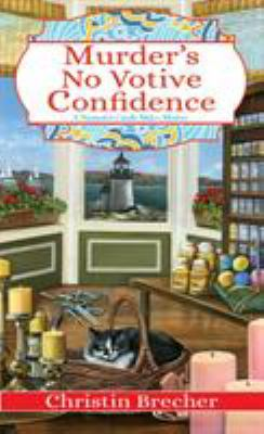 Cover image for Murder's No Votive Confidence A Nantucket Candle Maker Mystery.