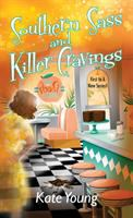 Cover image for Southern Sass and Killer Cravings A Marygene Brown Mystery.