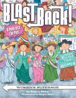 Cover image for Black back! : women's suffrage / Nancy Ohlin ; illustrated by Roger Simo.